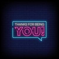 Thanks For Being You Neon Signs Style Text Vector