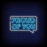 Proud of You Neon Signs Style Text Vector