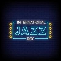 International Jazz Day Neon Signs Style Text Vector