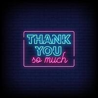 Thank You So Much Neon Signs Style Text Vector