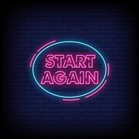 Start Again Neon Signs Style Text Vector