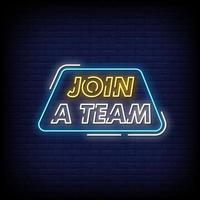 Join A Team Neon Signs Style Text Vector