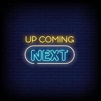 Upcoming Next Neon Signs Style Text Vector