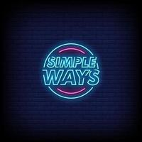 Simple Ways Neon Signs Style Text Vector
