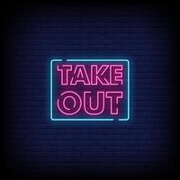 Take Out Neon Signs Style Text Vector