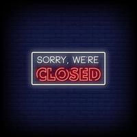 Sorry We are Closed Neon Signs Style Text Vector