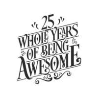 25 años de cumpleaños y 25 años de error tipográfico de celebración de aniversario. vector