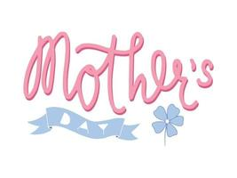 Moother's day lettering. Vector calligraphic inscription, banner template for congratulations on Mothers Day
