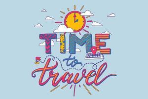 tiempo para viajar letras vectoriales dibujadas a mano vector