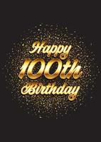 Happy 100th birthday card with gold glitter design vector