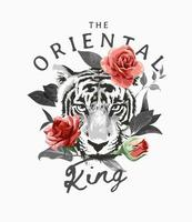 the oriental king slogan with black and white tiger face and red roses illustration vector