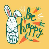Cute motivational card with bunny, Be happy print vector