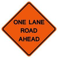 One Lane Road Ahead Traffic Road Symbol Sign Isolate on White Background,Vector Illustration vector