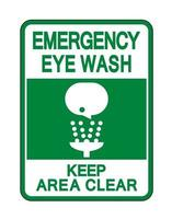 Eye Wash Keep Area Clear Sign Isolate On White Background,Vector Illustration vector
