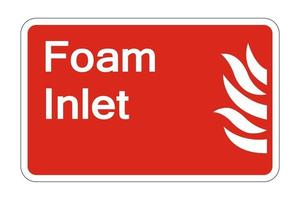 Fire Foam Inlet Safety Symbol Sign on white background,vector illustration vector