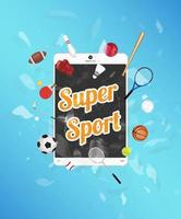Super deporte en la pantalla de la tableta con equipamiento deportivo flotando en una tableta explotada vector