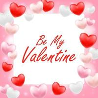 be my valentine with pink red white heart vector