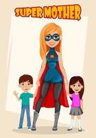 Woman in superhero costume. Super mother vector