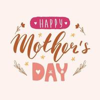 Happy mother's day lettering calligraphy card. Vector greeting illustration. Pastel multicolor banner