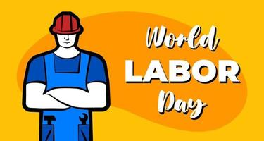 Worker man in red construction helmet and inscription World Labor Day. 1 may professional labour celebration greeting card design template. Vector poster or banner illustration