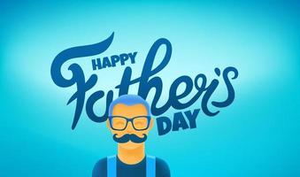 Happy fathers day vector greeting card with cute moustached dad