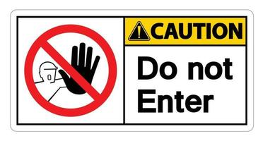 Caution Do Not Enter Symbol Sign on white background vector