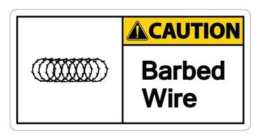 Caution Barbed Wire Symbol Sign On White Background vector