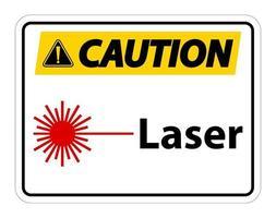 precaución láser símbolo signo símbolo signo aislar sobre fondo transparente, ilustración vectorial vector