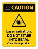 Precaución con la radiación láser, no mire fijamente al rayo, signo de producto láser de clase 2 sobre fondo blanco. vector
