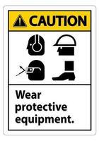 Señal de precaución use equipo de protección, con símbolos de ppe sobre fondo blanco, ilustración vectorial vector