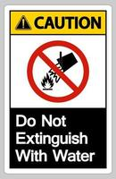 Caution Do Not Extinguish With Water Symbol Sign On White Background vector