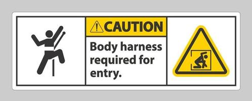 Caution Sign Body Harness Required For Entry vector