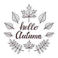 Hand drawn lettering with decorative elements, autumn leaves. Text Hello autumn on the white background. Vector illustration. Perfect for prints, flyers, banners, invitations