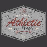 diseño de impresión de camisetas, estilo vintage con textura grunge, gráficos de tipografía, departamento atlético original de texto, etiqueta de aplicación de insignia de ilustración vectorial vector