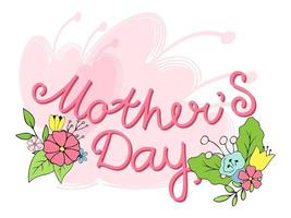 Mother's day lettering. Vector illustration with a bouquet of hand-drawn flowers. Isolated image on white background