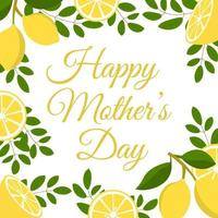 Happy mother's day greeting card with lemons. Perfect for greeting cards, websites, banners or tags. Vector illustration.