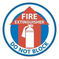 Fire Extinguisher Do Not Block Floor Sign on white background vector