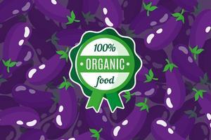 Cartel de vector o pancarta con ilustración de fondo de berenjena púrpura y etiqueta de comida orgánica verde redonda