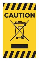 Caution No Waste Symbol Sign Isolate On White Background vector