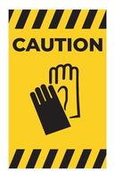 Caution Symbol Wear Hand Protection sign vector