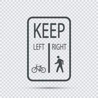 Bicycles Keep Left Pedestrians Keep Right Sign vector