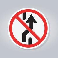 Prohibit Changing Lane, Do Not Go Right, No Change Traffic Lanes To The Right Sign vector