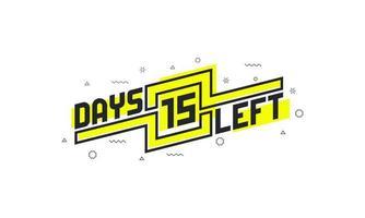 15 días quedan señal de cuenta regresiva para la venta o promoción. vector