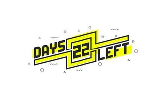 22 days left countdown sign for sale or promotion. vector