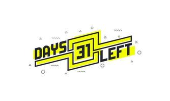 31 days left countdown sign for sale or promotion. vector