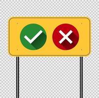 Símbolo sí o no icono, verde, rojo en la placa de poste fondo amarillo ilustración vectorial. vector