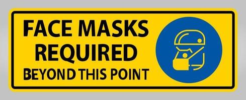 Face Masks Required Beyond This Point Sign Isolate On White Background,Vector Illustration EPS.10 vector