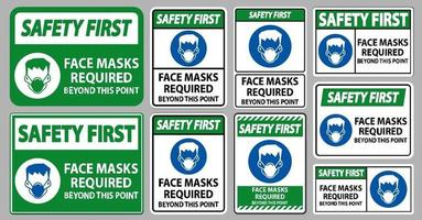Safety First Face Masks Required Beyond This Point Sign Isolate On White Background vector