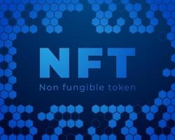 NFT Non-Fungible Token, NFT Text, NFT Logo, Non-Fungible Token Vector Poster, New Digital Currency, Digital Art Transaction, Illustration Background