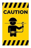 Caution Use Safety Belts Symbol Sign Isolate On White Background vector